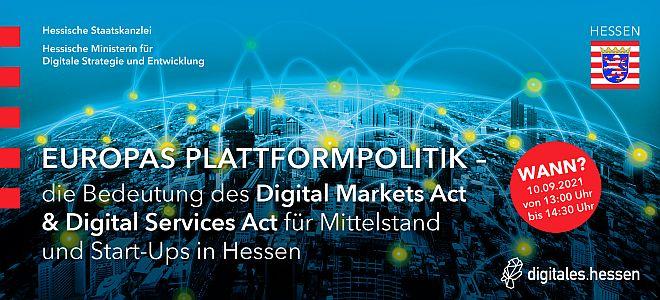 Europas Plattformpolitik - Die Bedeutung des Digital Markets Act & Digital Services Act für Mittelstand und Start-Ups in Hessen